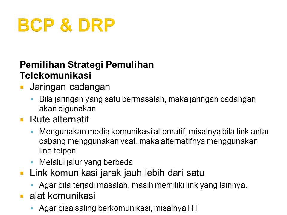 BCP & DRP Pemilihan Strategi Pemulihan Telekomunikasi