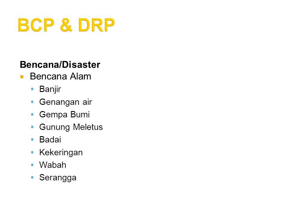 BCP & DRP Bencana/Disaster Bencana Alam Banjir Genangan air Gempa Bumi