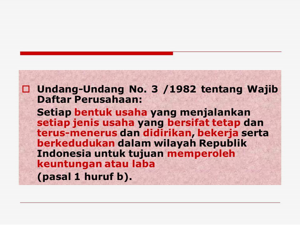 Undang-Undang No. 3 /1982 tentang Wajib Daftar Perusahaan: