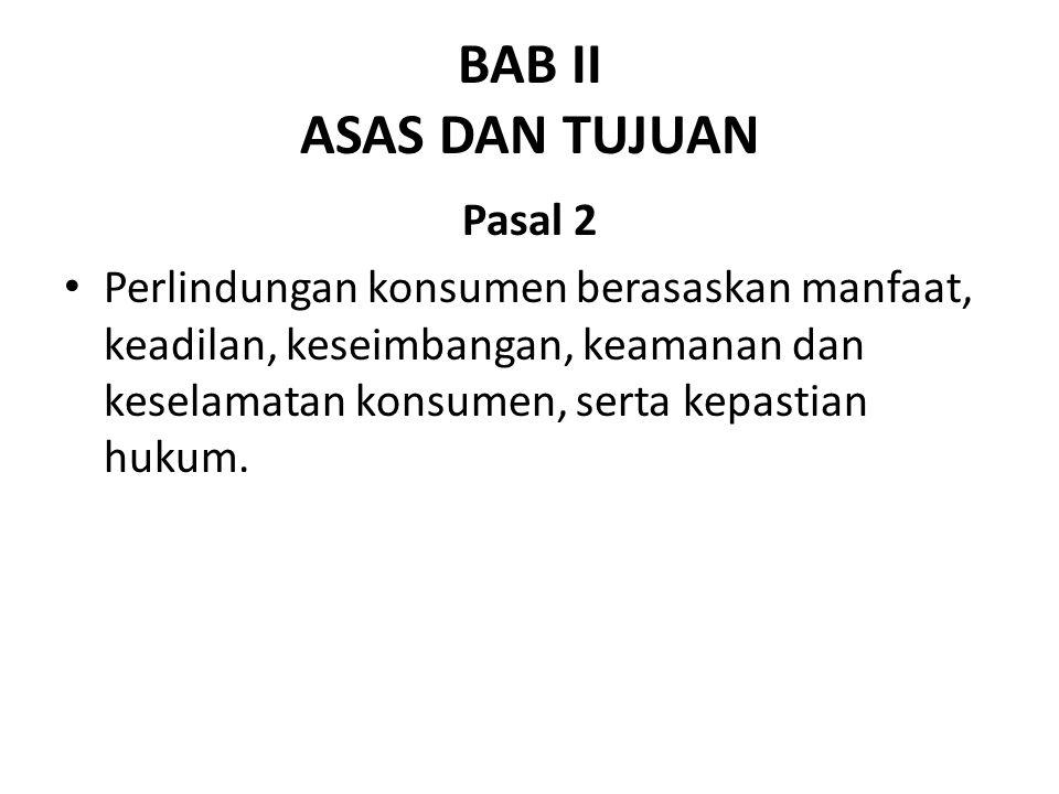 BAB II ASAS DAN TUJUAN Pasal 2