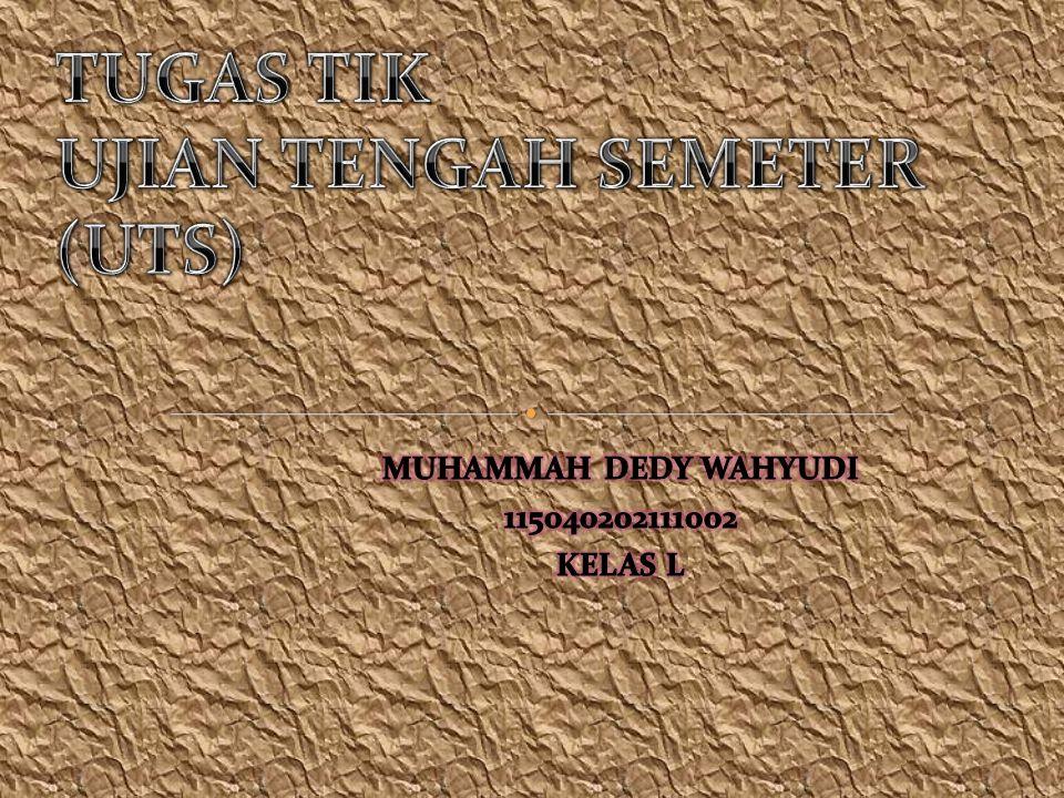 TUGAS TIK UJIAN TENGAH SEMETER (UTS)