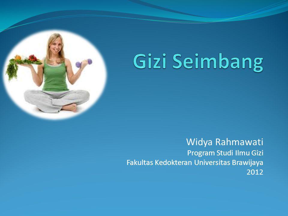 Gizi Seimbang Widya Rahmawati Program Studi Ilmu Gizi