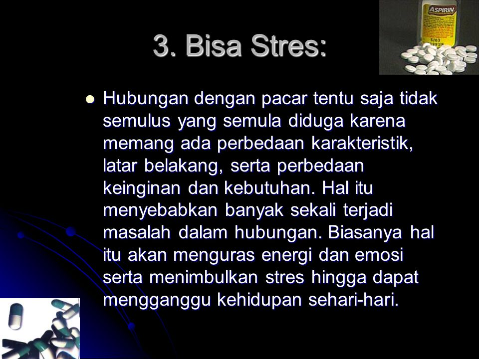 3. Bisa Stres: