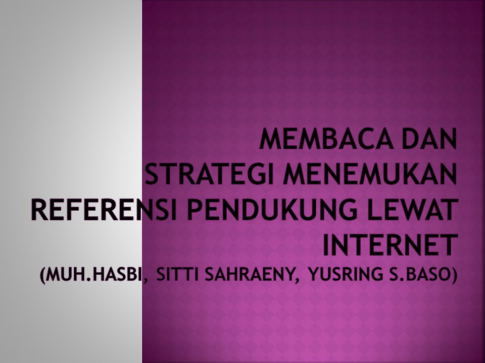 membaca dan strategi menemukan REferensi pendukung lewat internet (muh