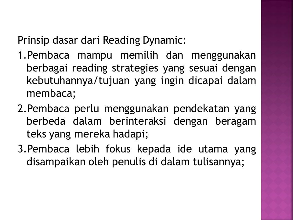 Prinsip dasar dari Reading Dynamic: 1