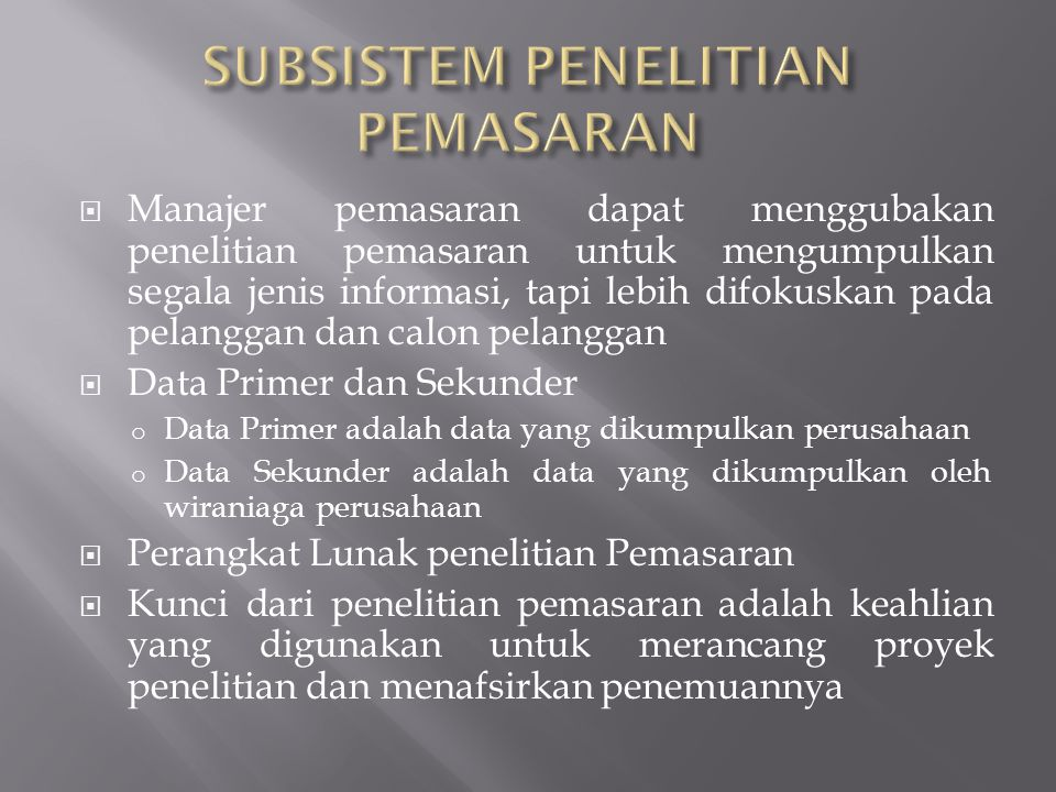 SUBSISTEM PENELITIAN PEMASARAN