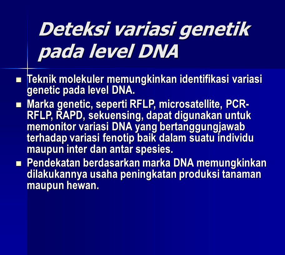 Deteksi variasi genetik pada level DNA