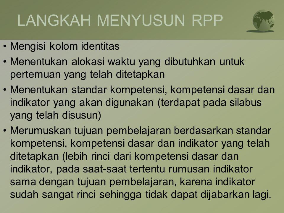 LANGKAH MENYUSUN RPP Mengisi kolom identitas