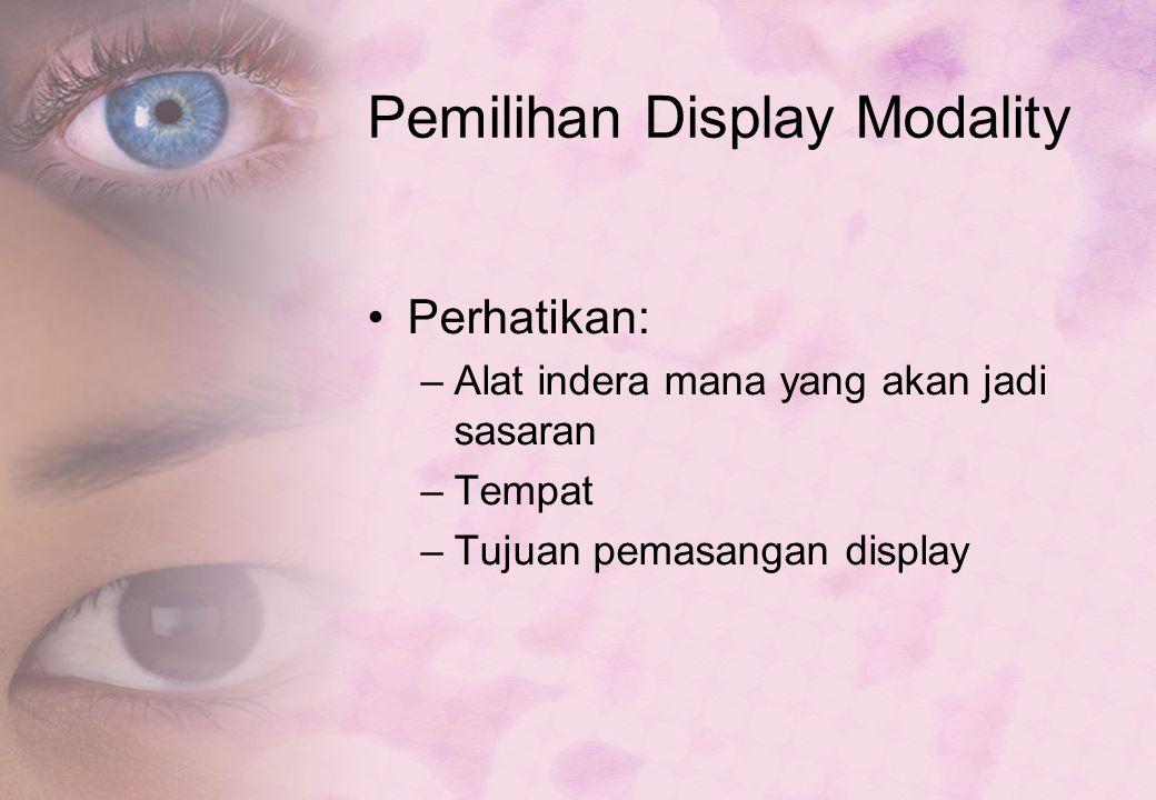 Pemilihan Display Modality