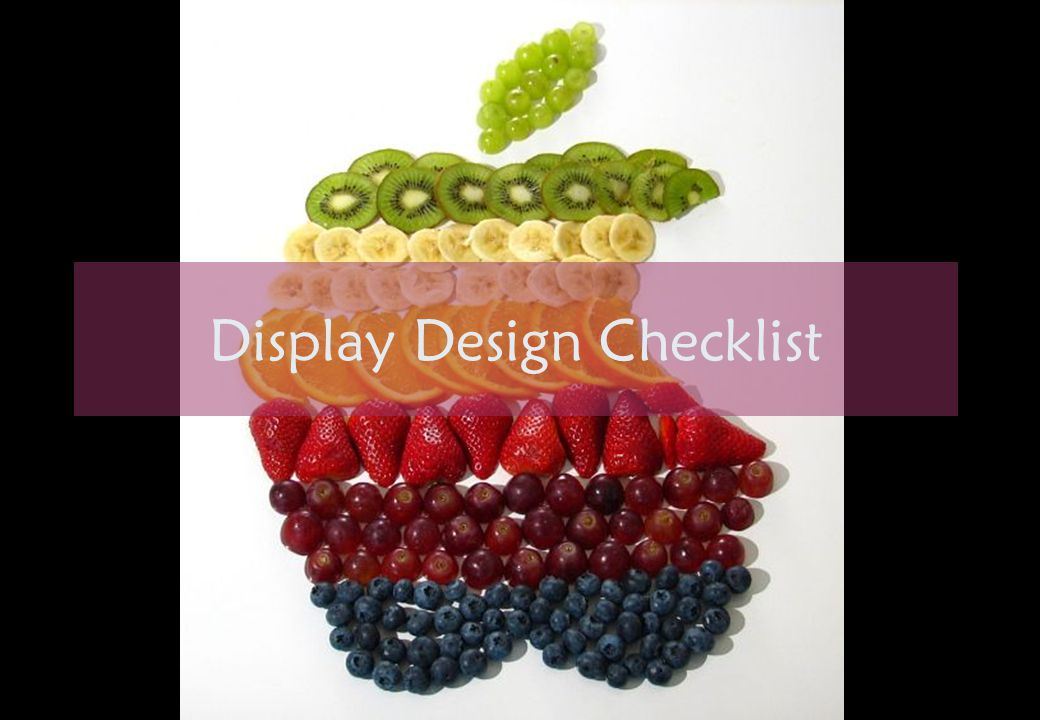 Display Design Checklist