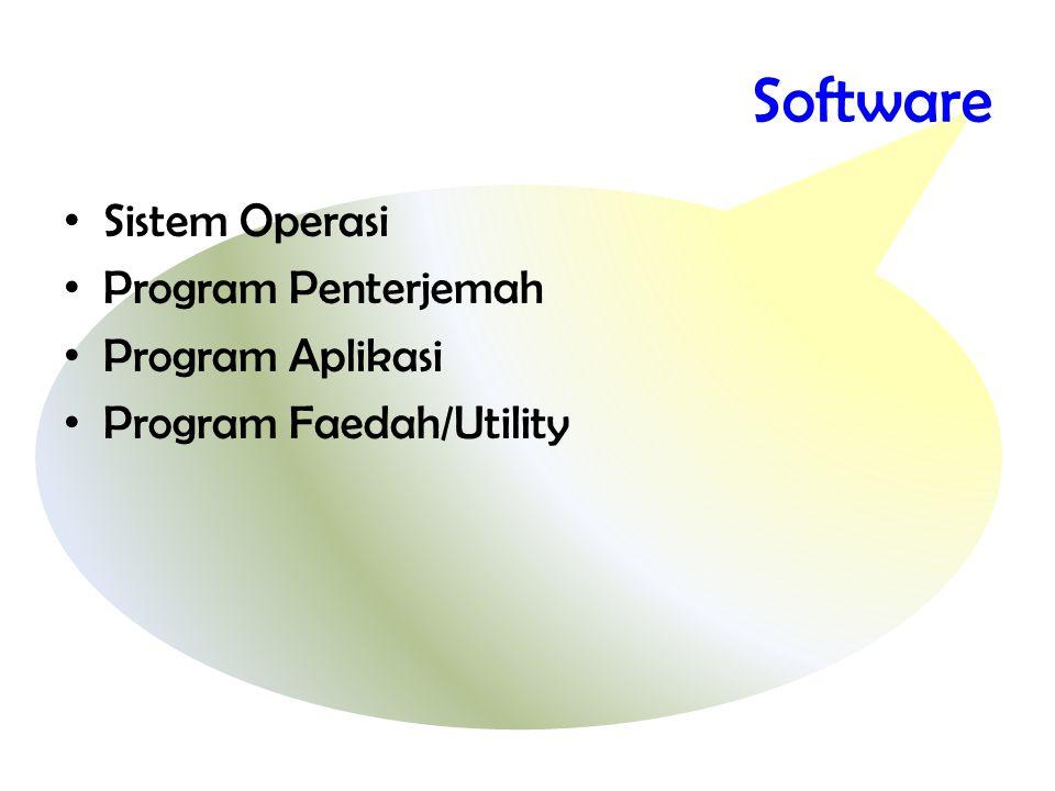 Software Sistem Operasi Program Penterjemah Program Aplikasi