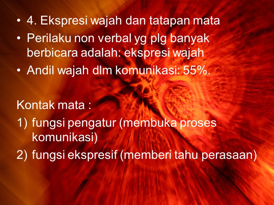 4. Ekspresi wajah dan tatapan mata