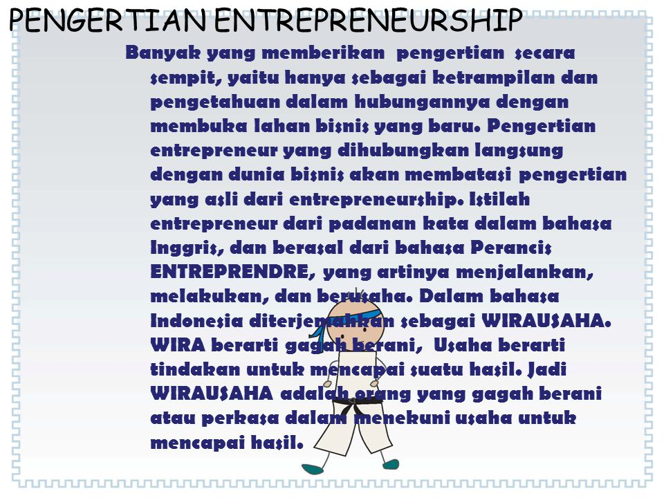 PENGERTIAN ENTREPRENEURSHIP