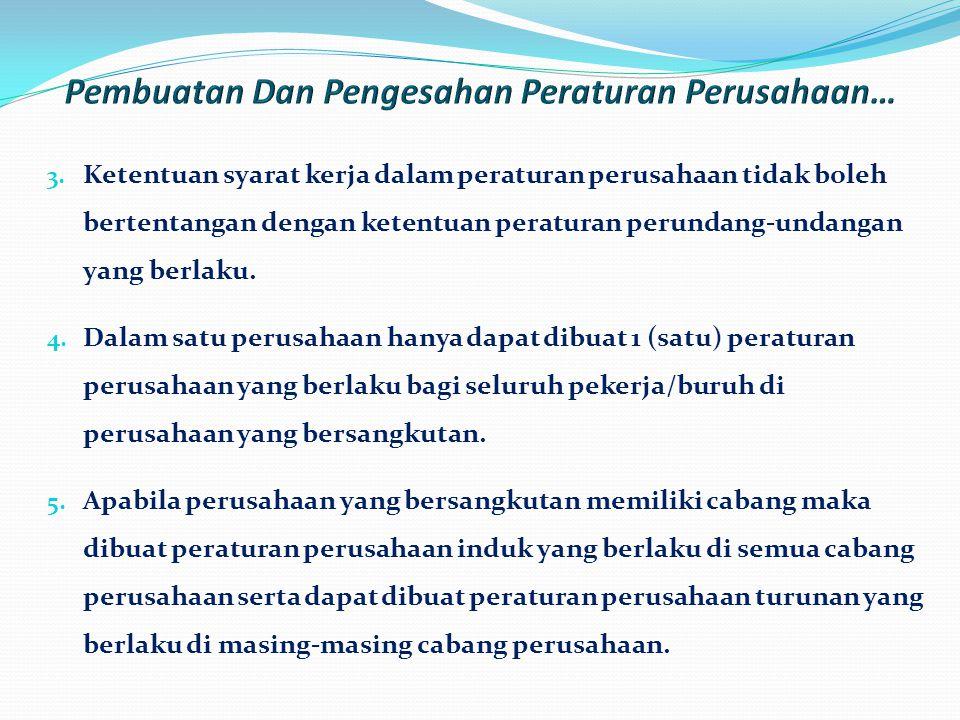 Pembuatan Dan Pengesahan Peraturan Perusahaan…