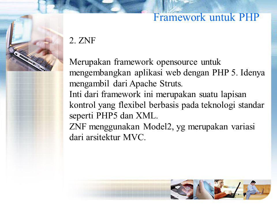 Framework untuk PHP 2. ZNF