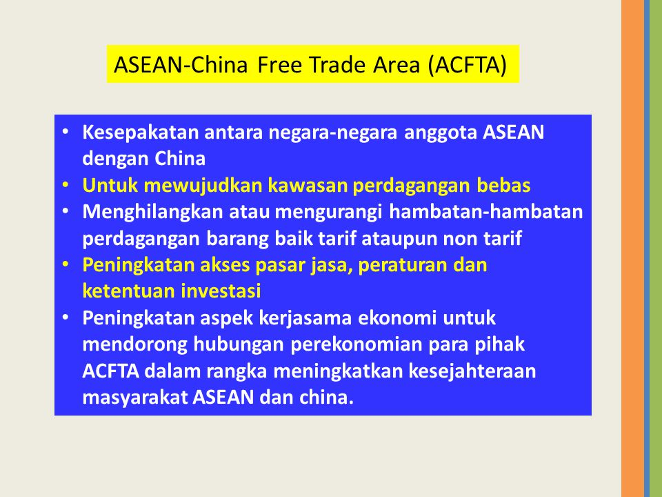 ASEAN-China Free Trade Area (ACFTA)