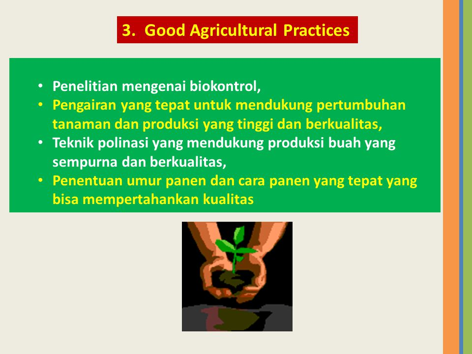 3. Good Agricultural Practices