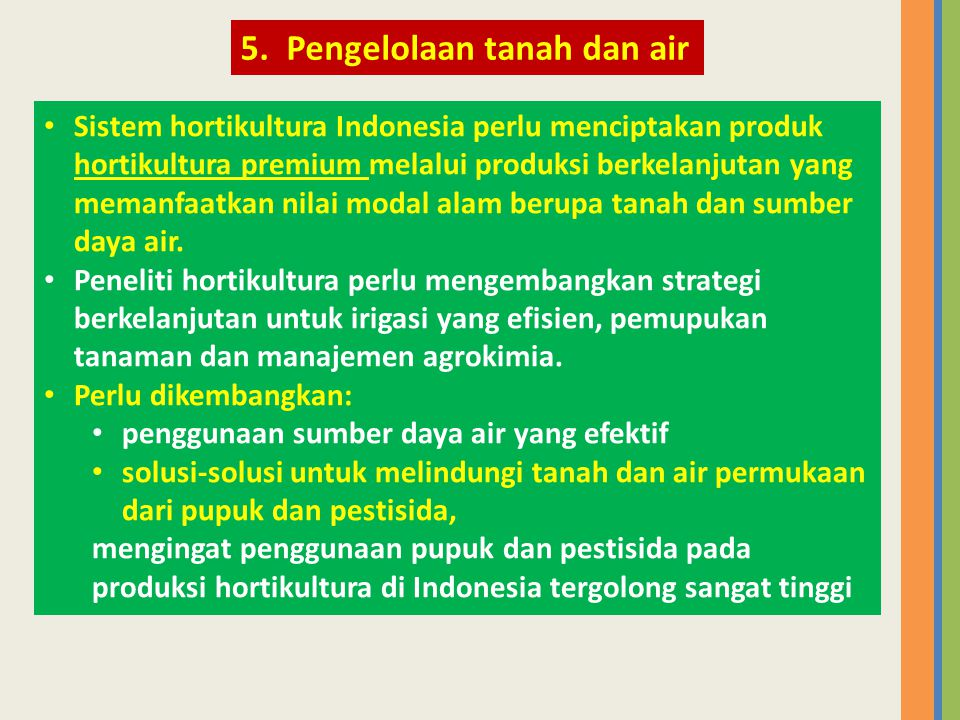 5. Pengelolaan tanah dan air
