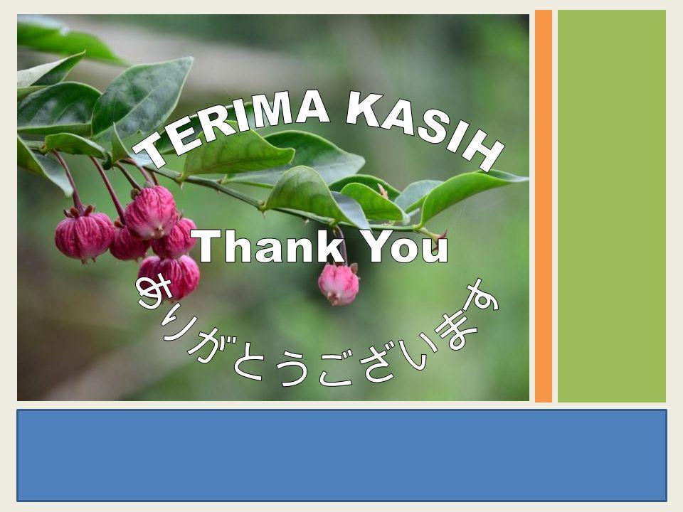 TERIMA KASIH Thank You ありがとうございます