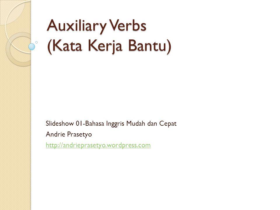 Auxiliary Verbs (Kata Kerja Bantu)