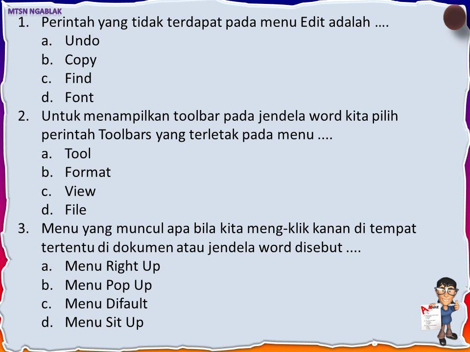 Perintah yang tidak terdapat pada menu Edit adalah ….