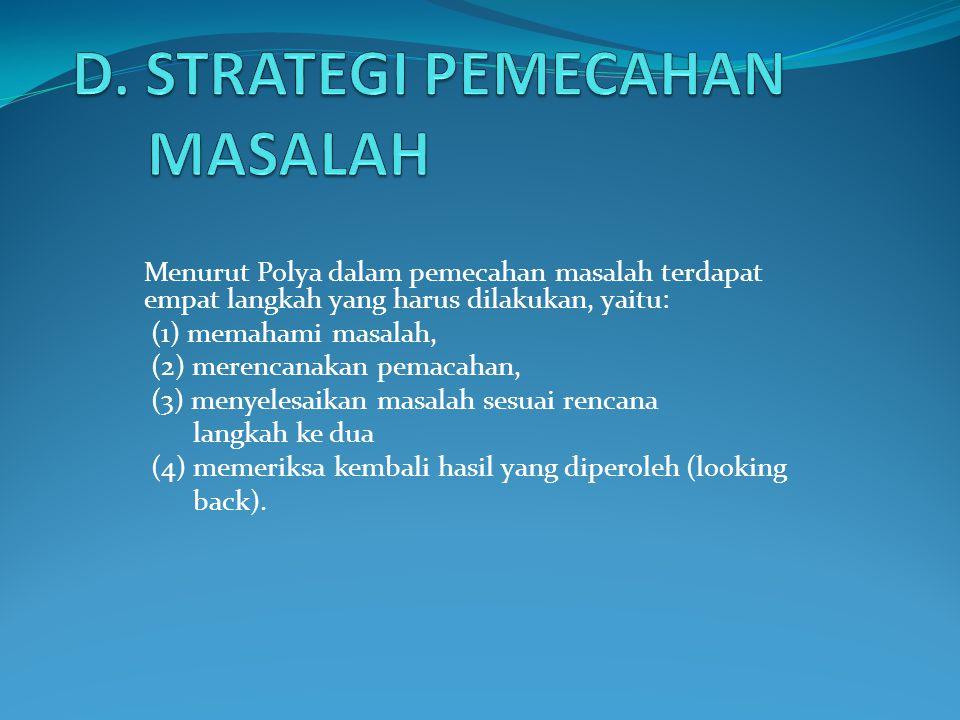 D. STRATEGI PEMECAHAN MASALAH