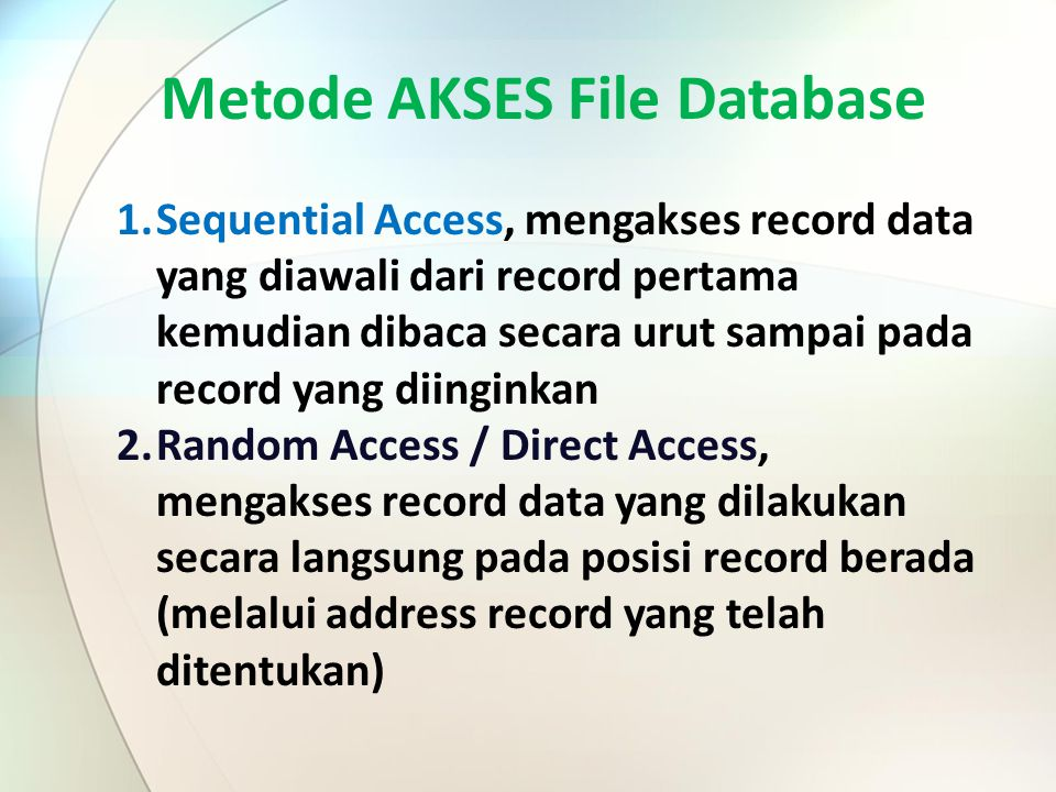 Metode AKSES File Database