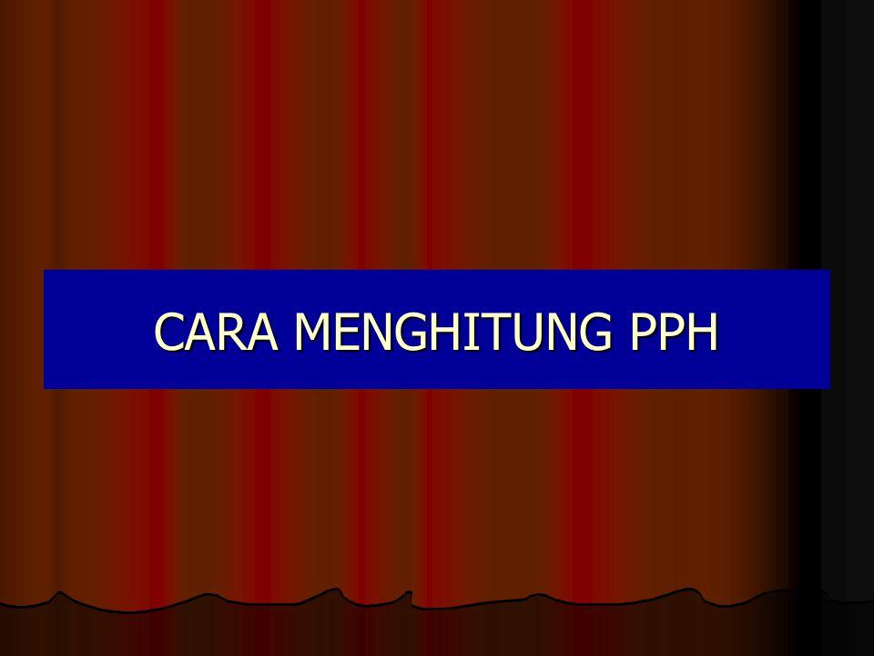 CARA MENGHITUNG PPH