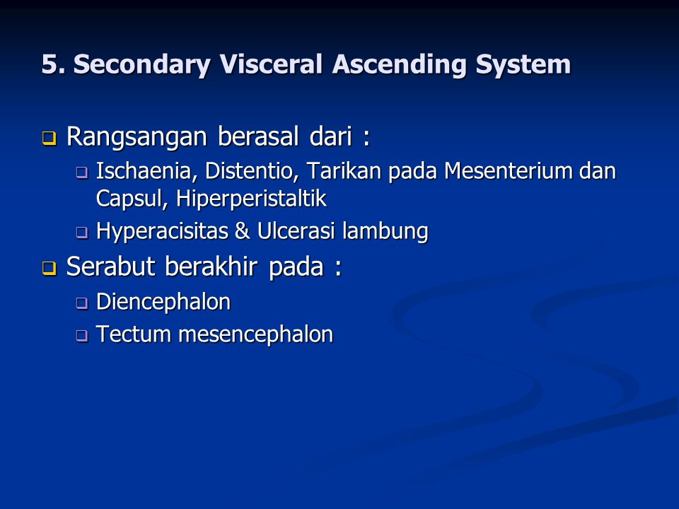 5. Secondary Visceral Ascending System