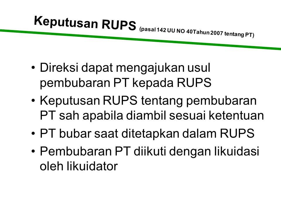 Keputusan RUPS (pasal 142 UU NO 40Tahun 2007 tentang PT)