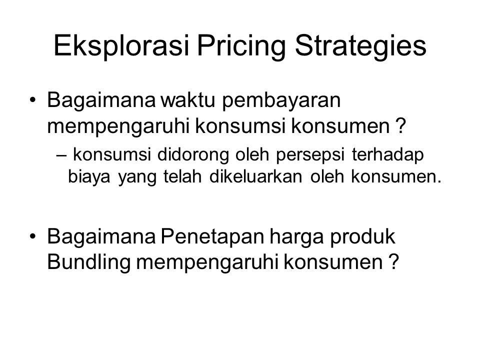 Eksplorasi Pricing Strategies
