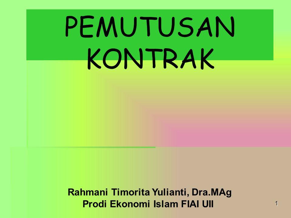 Rahmani Timorita Yulianti, Dra.MAg Prodi Ekonomi Islam FIAI UII