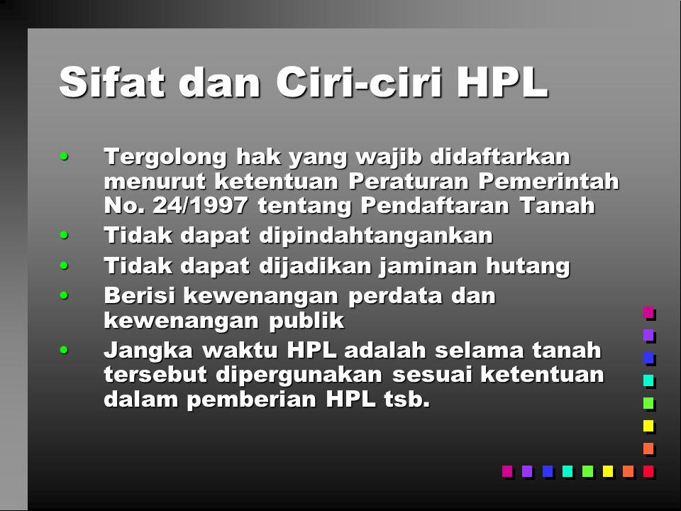 Sifat dan Ciri-ciri HPL