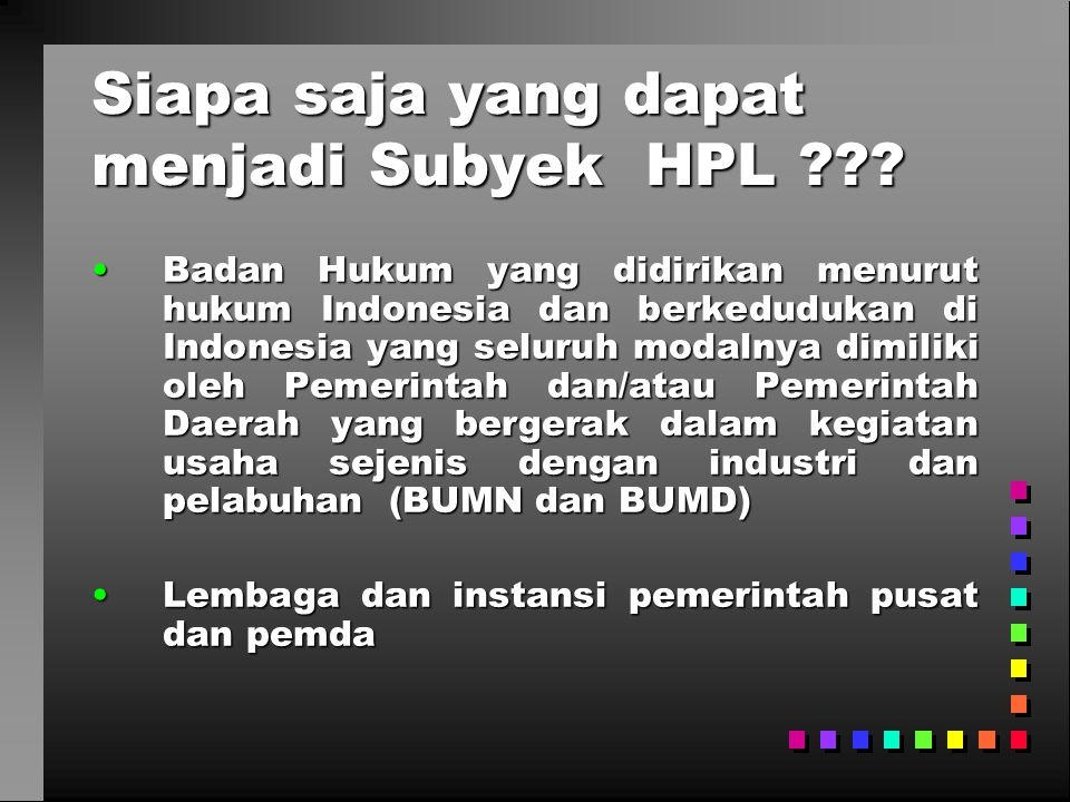 Siapa saja yang dapat menjadi Subyek HPL