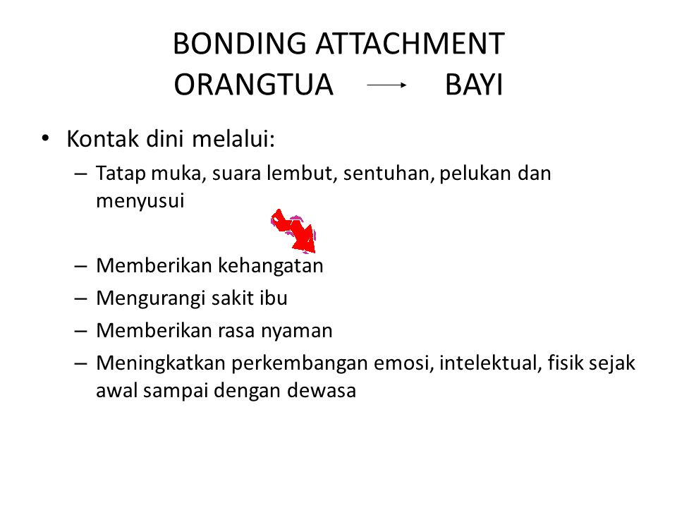 BONDING ATTACHMENT ORANGTUA BAYI