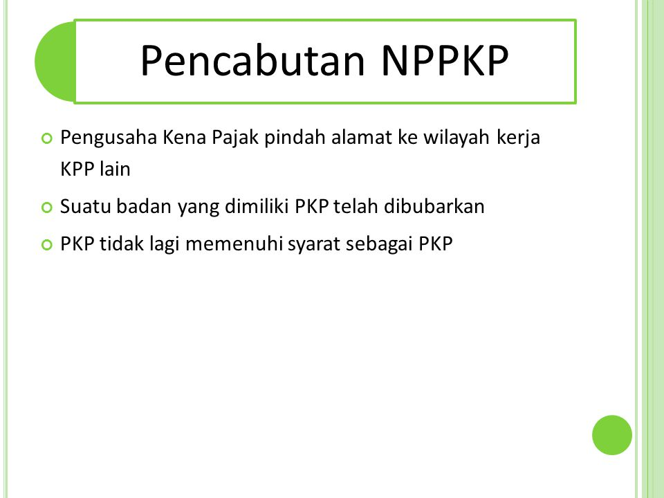 Pengusaha Kena Pajak pindah alamat ke wilayah kerja KPP lain