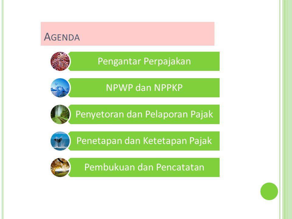 Agenda Pengantar Perpajakan NPWP dan NPPKP