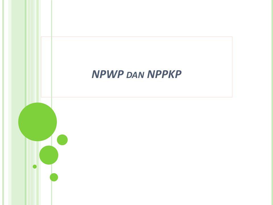 NPWP dan NPPKP