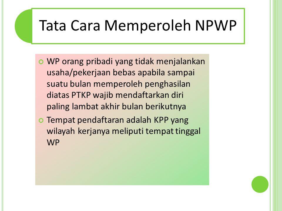 Tata Cara Memperoleh NPWP