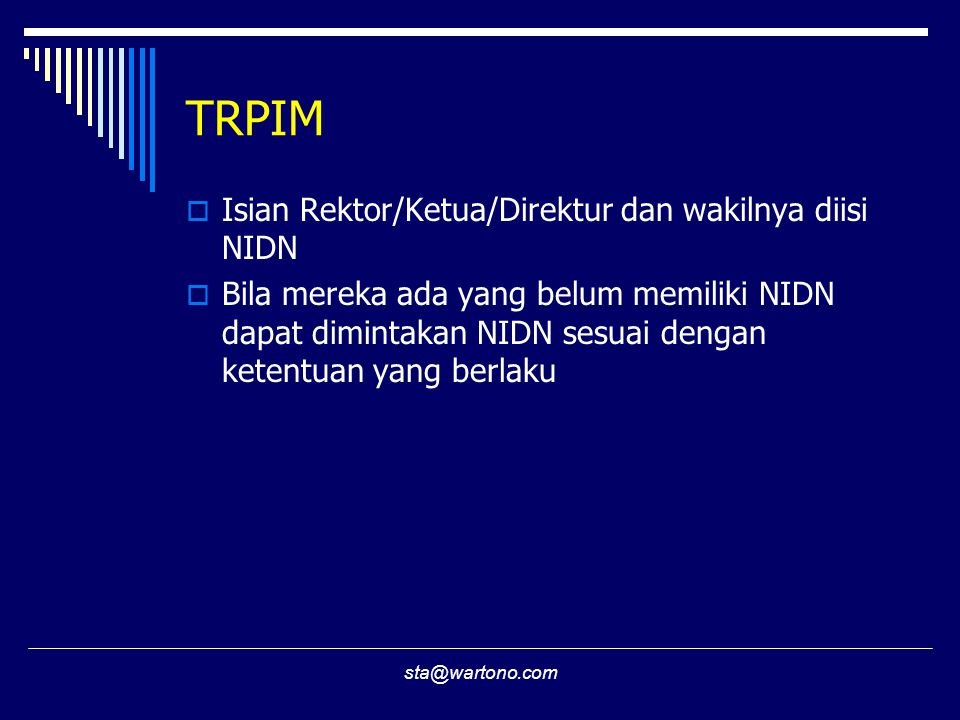 TRPIM Isian Rektor/Ketua/Direktur dan wakilnya diisi NIDN