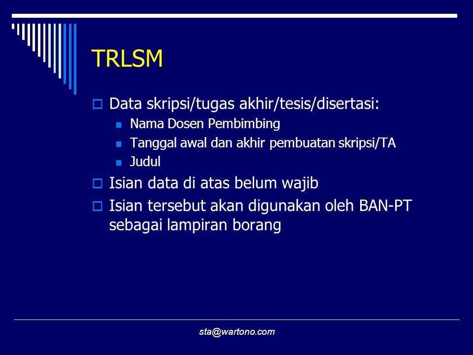TRLSM Data skripsi/tugas akhir/tesis/disertasi: