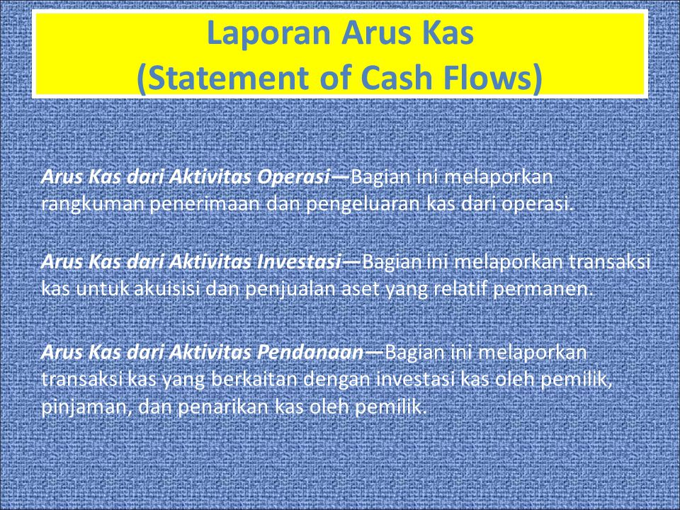 Laporan Arus Kas (Statement of Cash Flows)