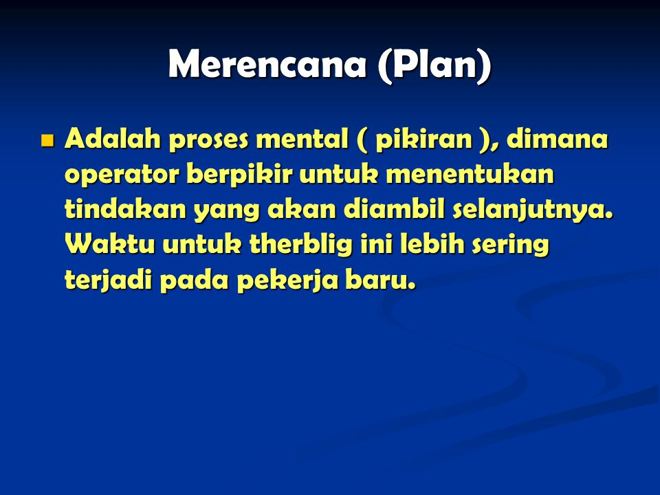 Merencana (Plan)