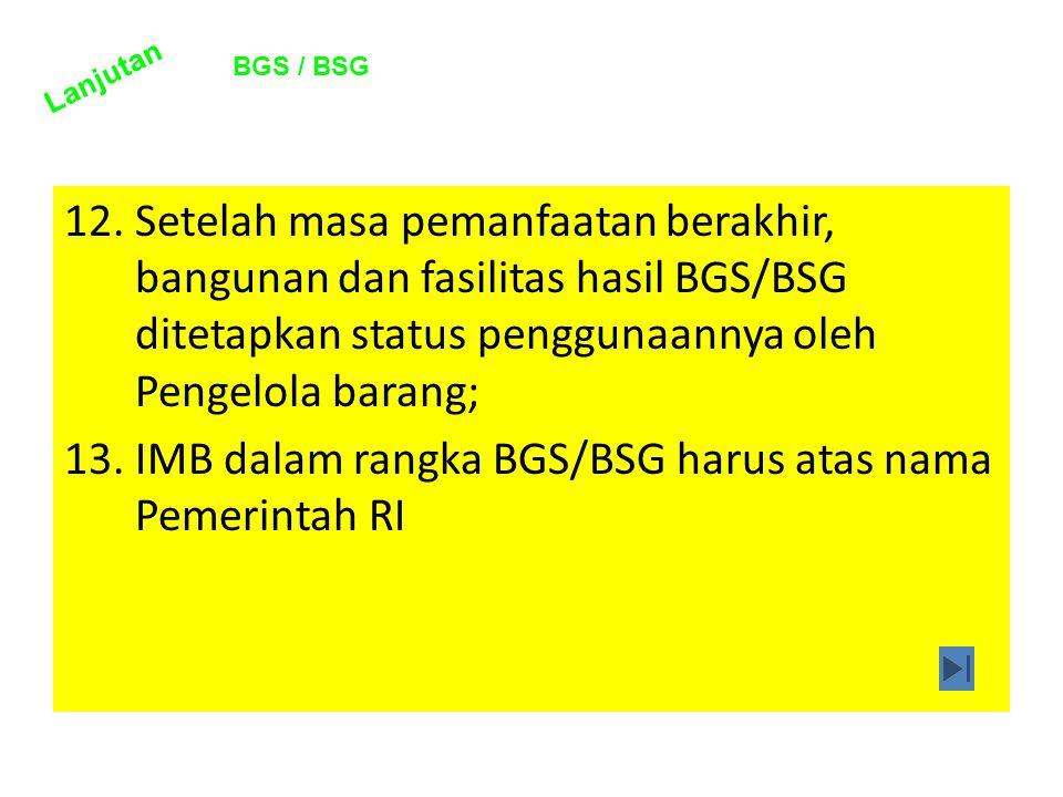 IMB dalam rangka BGS/BSG harus atas nama Pemerintah RI