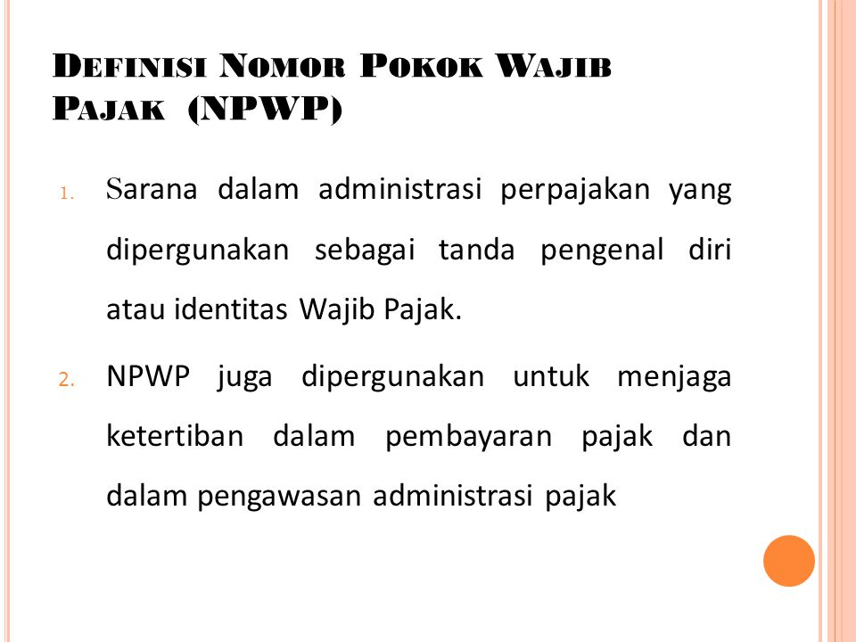 Definisi Nomor Pokok Wajib Pajak (NPWP)