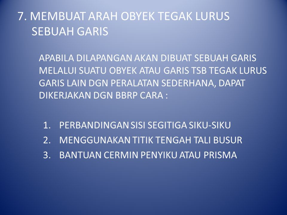 7. MEMBUAT ARAH OBYEK TEGAK LURUS SEBUAH GARIS