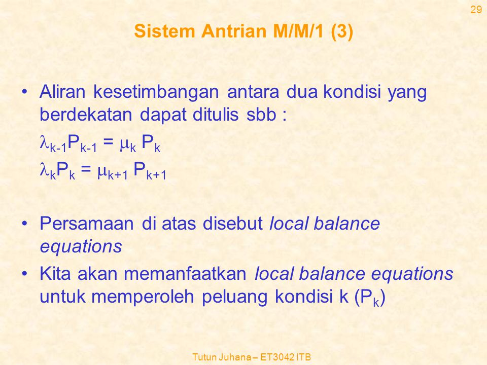 Persamaan di atas disebut local balance equations