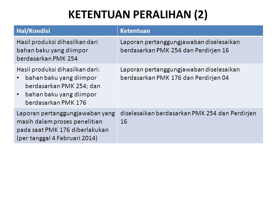 KETENTUAN PERALIHAN (2)