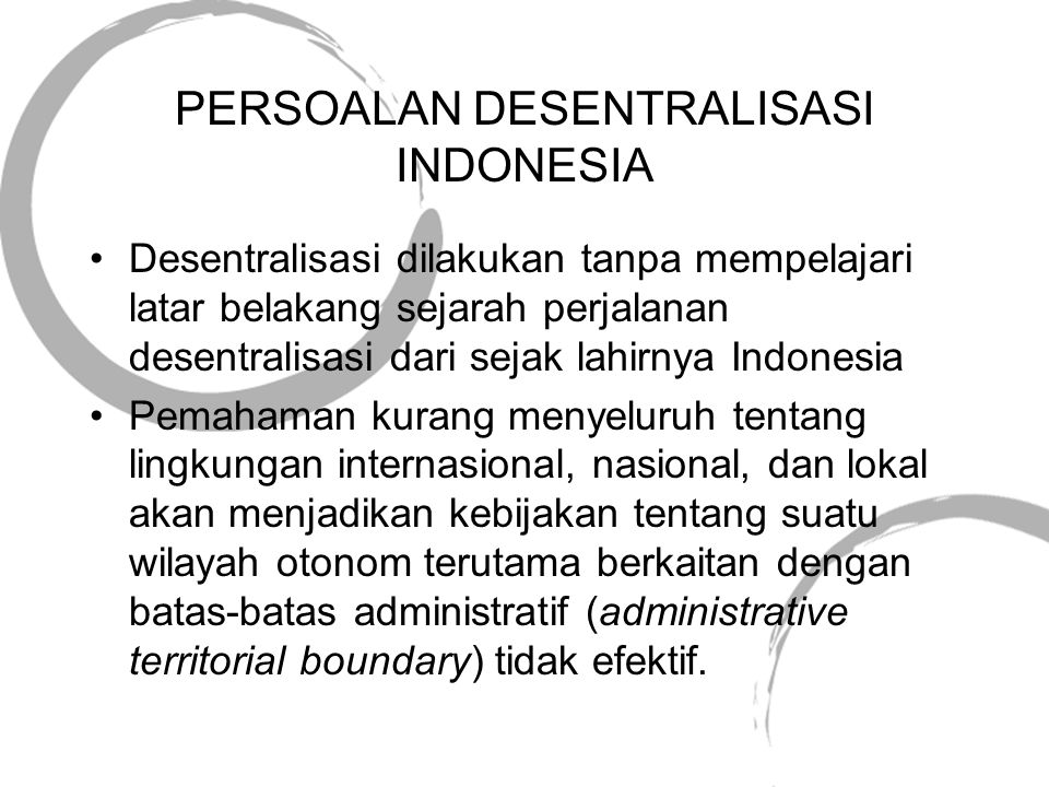 PERSOALAN DESENTRALISASI INDONESIA