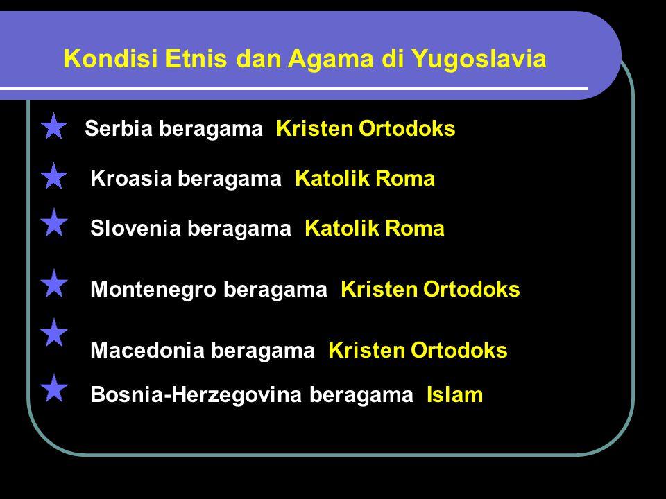 Kondisi Etnis dan Agama di Yugoslavia